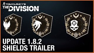 Tom Clancy's The Division: Update 1.8.2 | Shields Trailer | Ubisoft [NA]