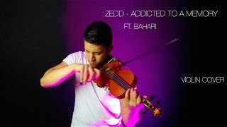zedd   addicted to a memory ft bahari violin cover david fertello