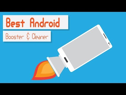The Best Android Cleaner And Booster