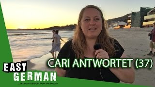 Cari antwortet (37) - German right wing party   Integration   Traveling around the world