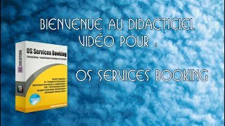 OS Services Booking Didactitiel/Tutorial : Translation / Traduction