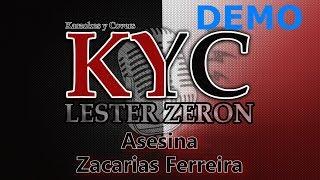 Asesina Zacarias Ferreira karaoke 1 tono y medio mas bajo - Demo