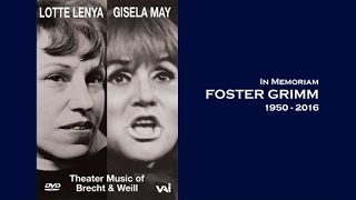 Moritat from THREEPENNY OPERA Gisela May Tribute to Foster Grimm