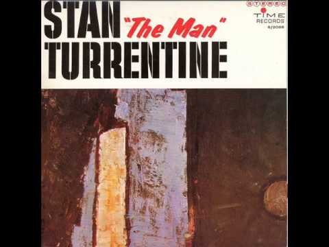 Stanley Turrentine - What The World Needs Now