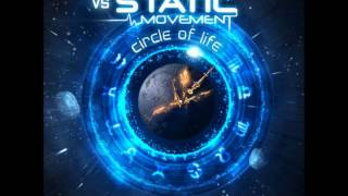 Static Movement Vs. Fender Bender  Circle of Life