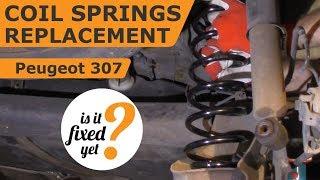 Replacing Coil Springs - Peugeot 307