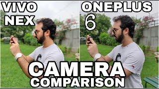 Vivo NEX vs Oneplus 6 Camera Comparison | Vivo NEX Camera Review|Oneplus 6 Camera Review