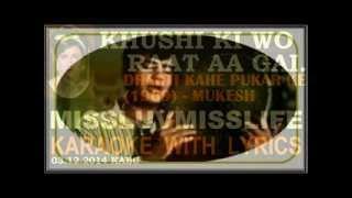 Khushi Ki Wo Raat Aaa Gayi mlml Hindi Karaoke missluvmisslife