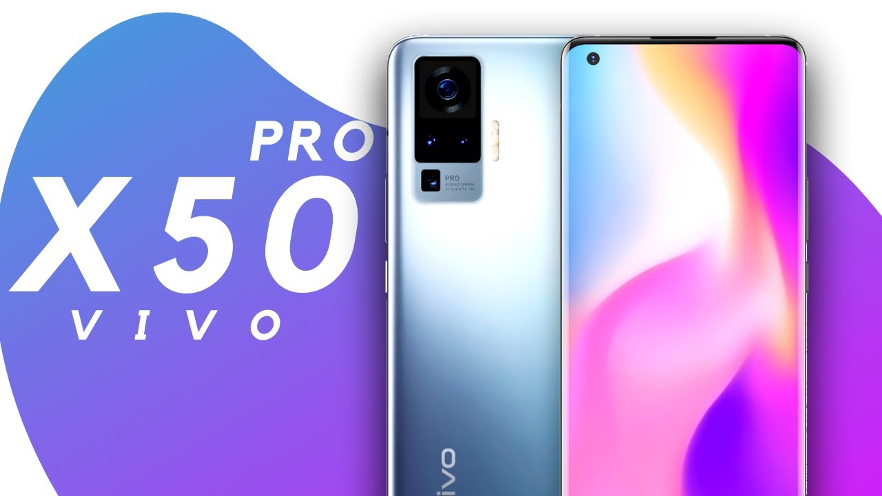 Vivo X50 Pro Official Look   Specifications   Launch Date   Price ...
