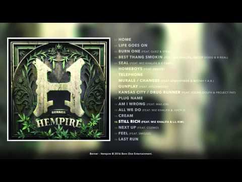 """Berner """"Still Rich"""" Feat Wiz Khalifa & Lil Kim"""