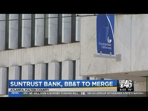 SunTrust Bank, BB&T To Merge