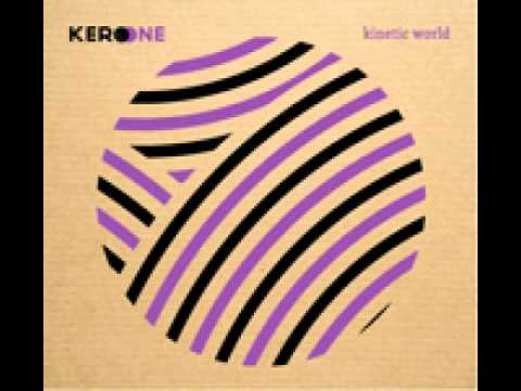 Kero One - Missing You (Kinetic World 2010)