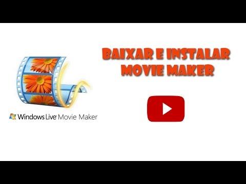 Baixar E Instalar Movie Maker No Windows 7 E Windows 10