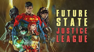 Future State Introduces A New Justice League