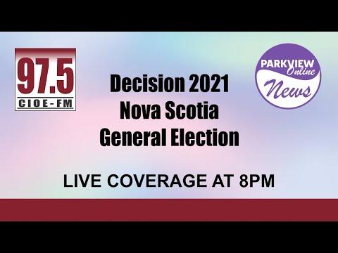 CIOE - Parkview News - Nova Scotia General Election