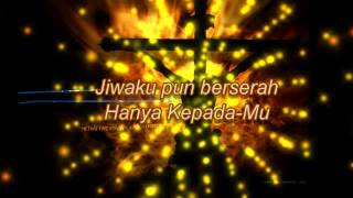Karena Salib-Mu by True worshipper with Lyric