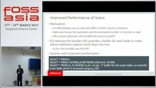 Mysql Optimizer Features in 5.7 and 8.0 - Sree Harsha Ramanavarapu - FOSSASIA Summit 2017