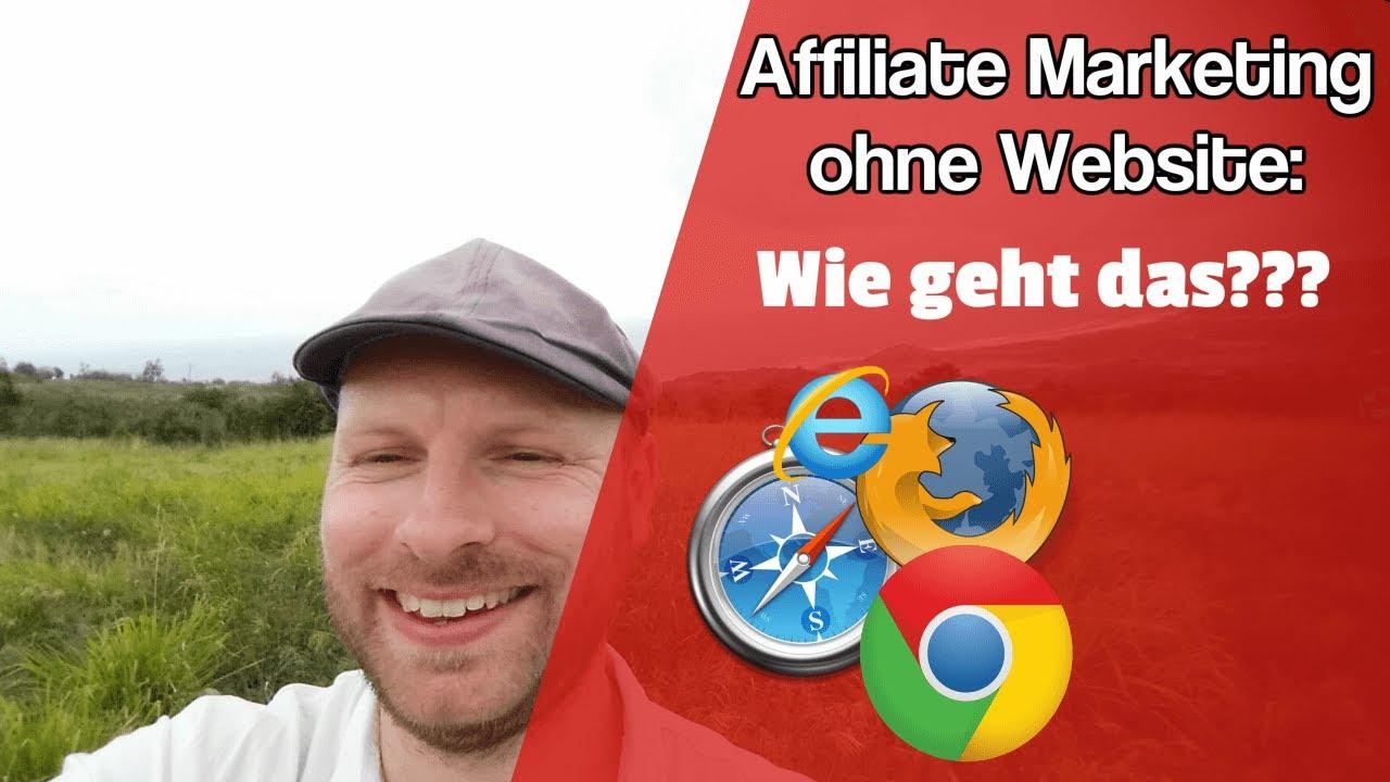 Affiliate Marketing ohne eigene Website ᐅ Wie geht das???
