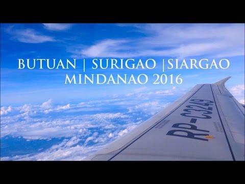 BUTUAN | SURIGAO | SIARGAO 2016-  TRAVEL FILM