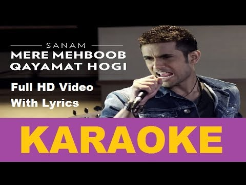 Mere Mehboob Qayamat Hogi | Sanam Puri | Hindi Karaoke