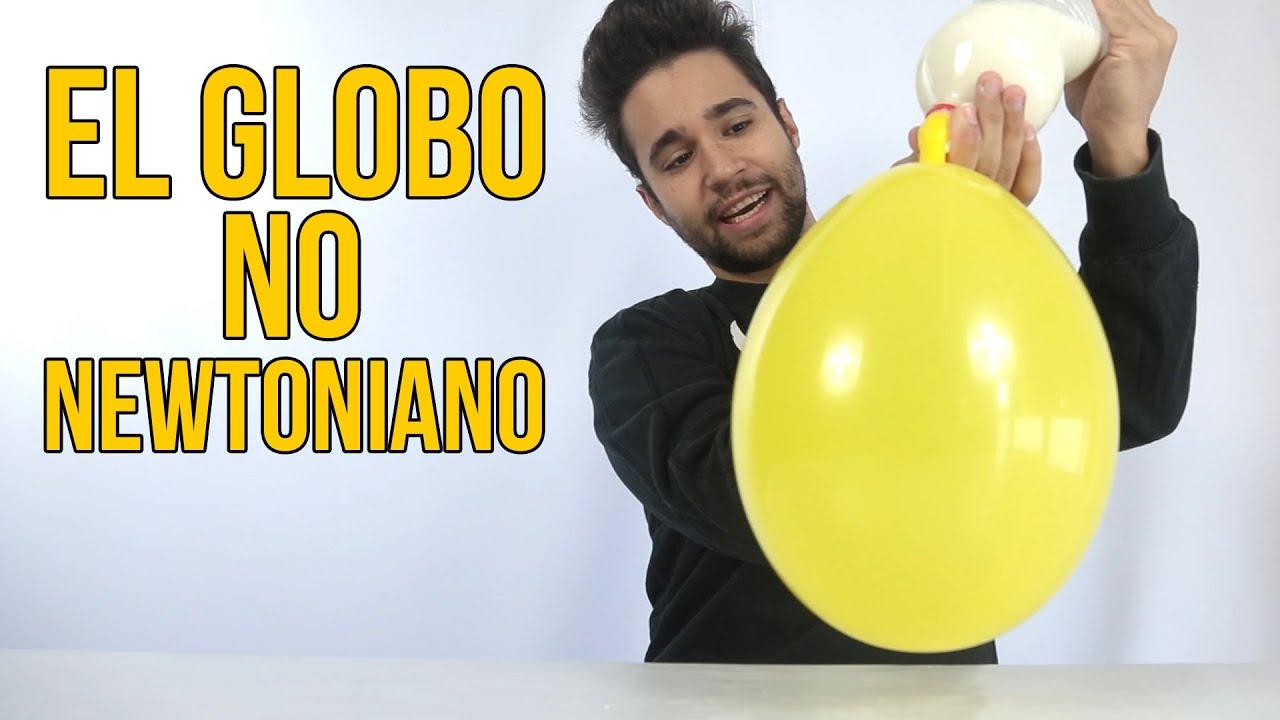El globo no newtoniano (Experimentos Caseros) - YouTube