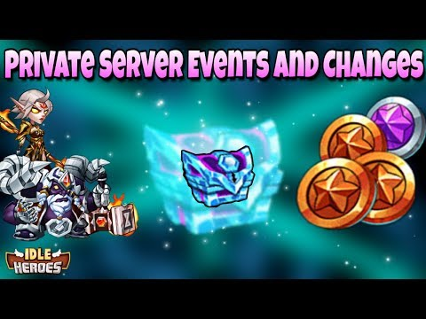 Idle Heroes (P) - New Private Server Events, Changes, and Balances