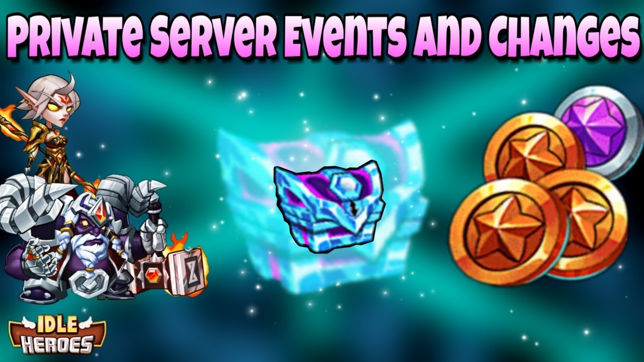 Idle Heroes Event Calendar.Idle Heroes P New Private Server Events Changes And Balances