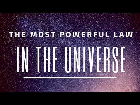 The Most Powerful Law In The Universe! (This can change your life!)