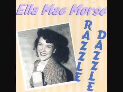 Ella Mae Morse - Razzle Dazzle