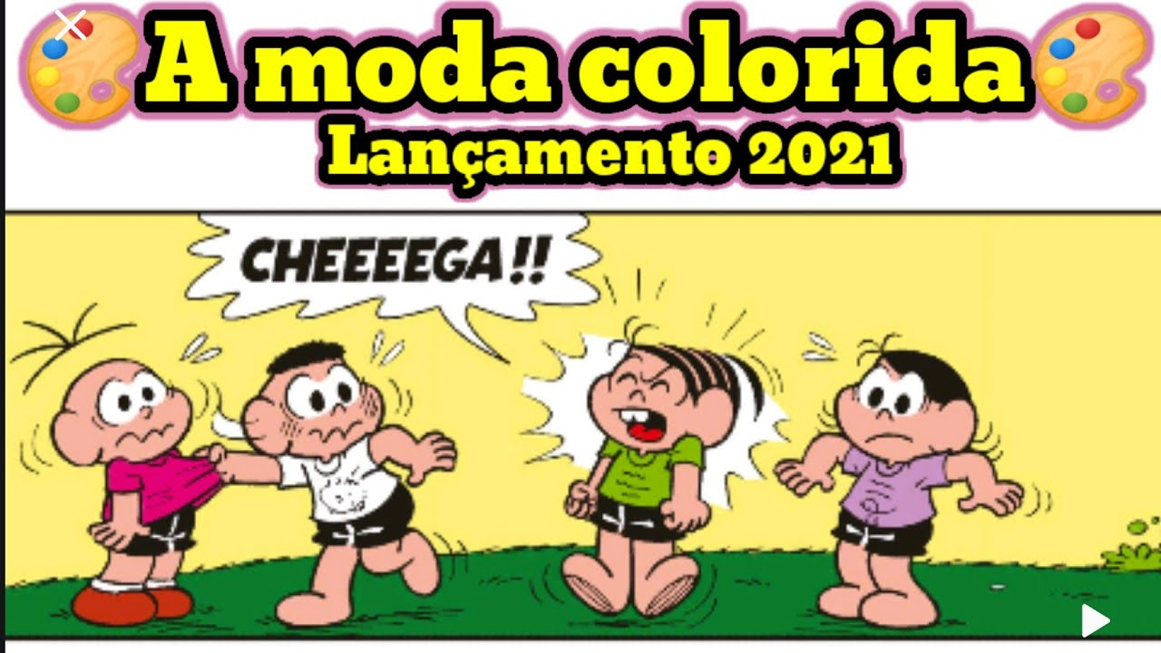 Lançamento 2021-🎨A moda colorida🎨Contos da turma da Mônica