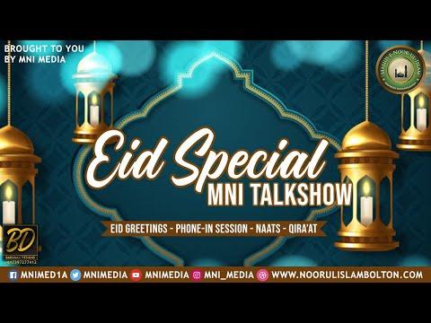 MNI Talkshow: Eid Special