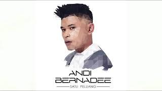 Andi Bernadee - Satu Peluang (Official Audio Video)