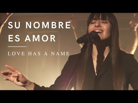 Su Nombre Es Amor - Evan Craft, Banda Horizonte (Love Has A Name - Jesus Culture)