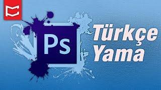 Photoshop Türkçe Yama Kurulumu