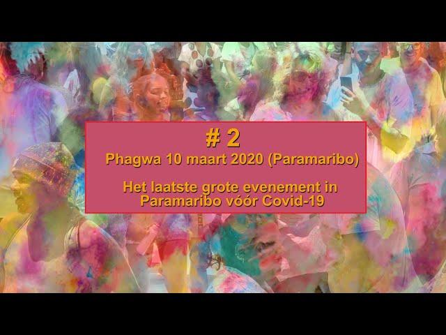 PHAGWA 2020 SURINAME #2