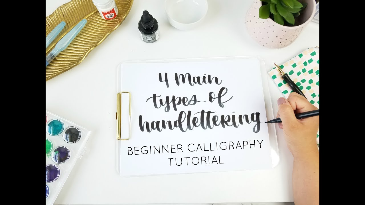 4 Types Of Handlettering