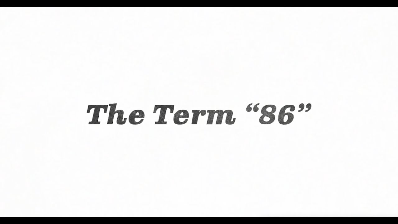 Under 60 Seconds: Where does the term \'86\' come from? - YouTube