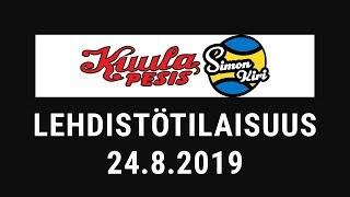 Lehdistötilaisuus: Kuula - Siki 24.8.2019