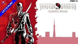 [Rediff][Let's Play] Shadow Warrior Classic Redux (Steam)(Part 5/6)
