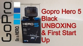 Gopro Hero 5 Black UNBOXING HANDS ON FIRST START UP