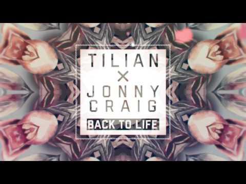 Tilian x Jonny Craig - Back to Life