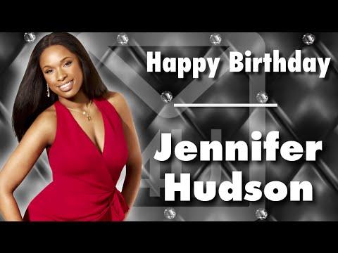 Happy Birthday Jennifer Hudson