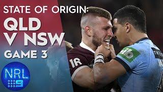 State of Origin Highlights: QLD v NSW - Game III | NRL on Nine