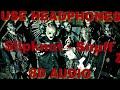 Slipknot - Snuff (8D AUDIO)