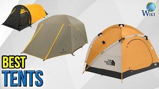 10 Best Tents 2017