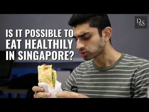 How Challenging Is It To Eat Healthily In Singapore? DollarsAndSense Gave It A Try