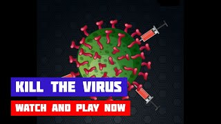 Kill the Virus · Game · Gameplay