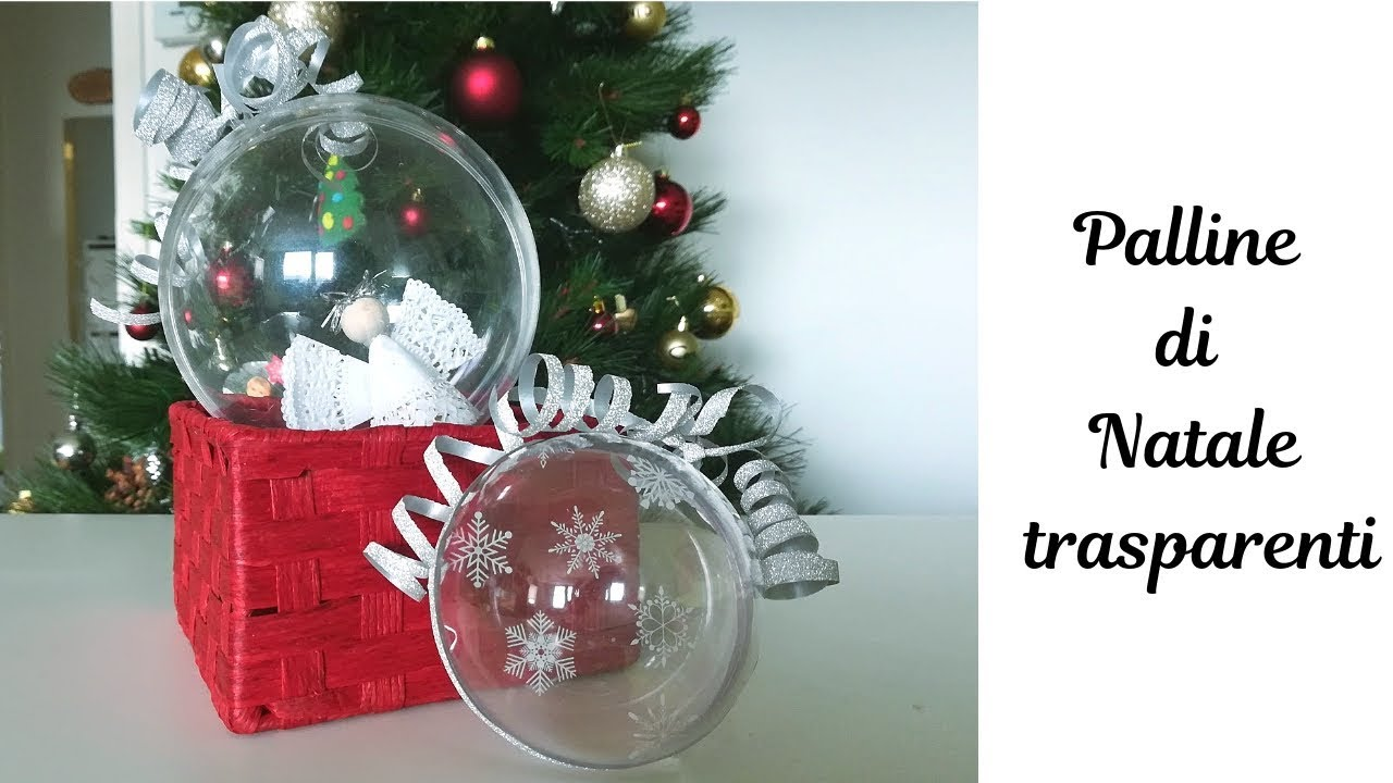 Palline Di Natale.Palline Di Natale Trasparenti Decorazioni Natale Youtube