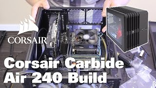 corsair carbide air 240 computer build