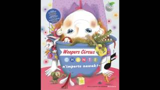 Weepers Circus - Ah les crocodiles... (2016)